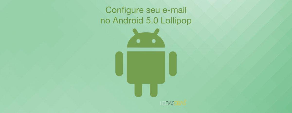 configurar e-mail android 5 lollipop