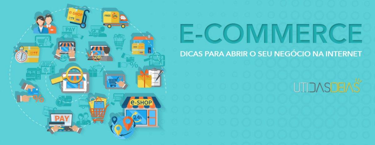 e-commerce, dicas para abrir seu negócio na internet