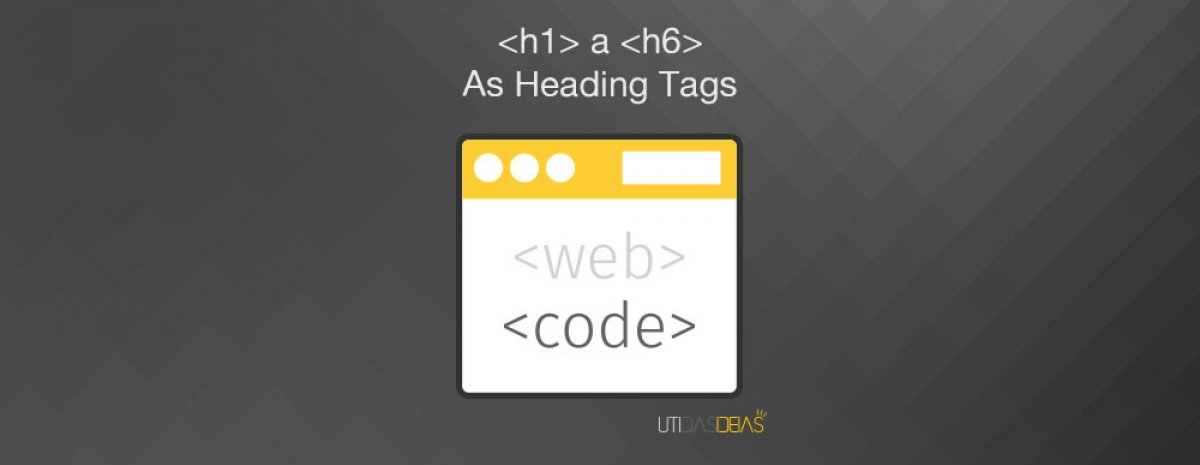 H1 a h6 as heading tags em SEO