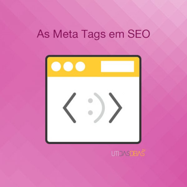 As meta tags em SEO